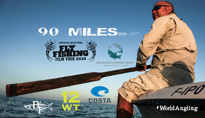 Fly Fishing Film Tour official selection, 90 Miles, a documentary by Will Benson